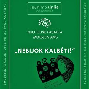 Emocinės paramos turas po Lietuvos mokyklas